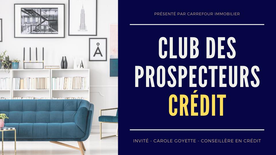 Club Des prospecteurs - Crédit